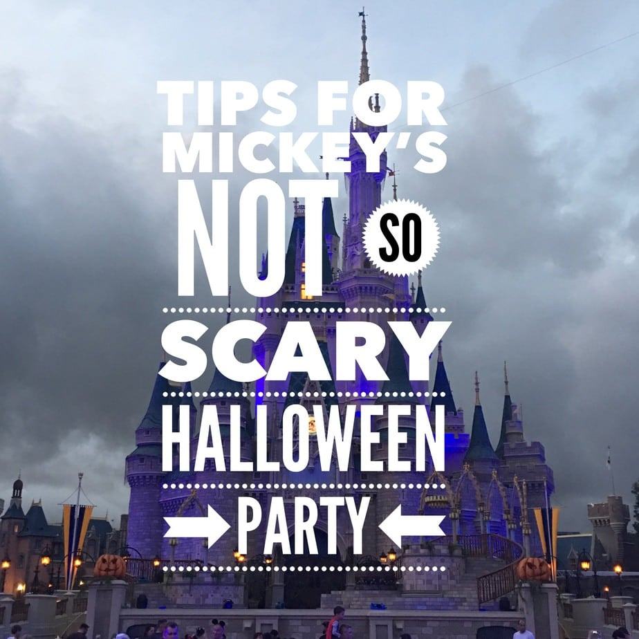 5 Tips to Prepare For Mickey's Not So Scary Halloween Party